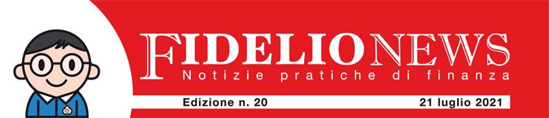 Fidelio News 21 luglio 2021